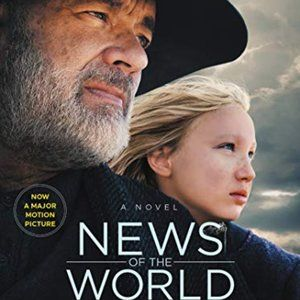 News of the World by Paulette Jiles 1st edition